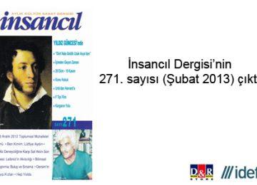 İnsancıl Dergisi'nin Şubat 2013 sayısı çıktı.