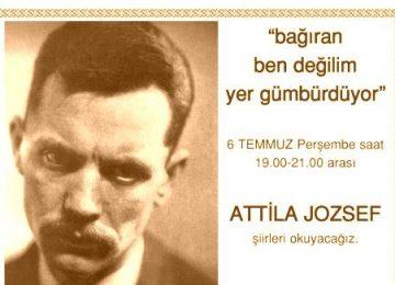 Temmuz ayı şiir etkinliğinde Atilla Jozsef şiirleri okuyoruz