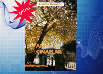 Nurşen Aydoğan'ın ilk öykü kitabı çıktı…