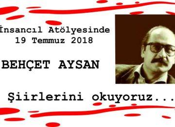 İnsancıl Temmuz ayı şiir etkinliği – BEHÇET AYSAN