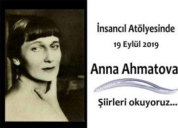 İnsancıl Atölyesinde 19 Eylül 2019 Anna Ahmatova şiirleri okuyoruz